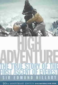 High Adventure: The 50th Anniversary of the Historic Climb (Paperback)