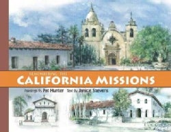 Remembering the California Missions (Hardcover)