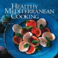 Healthy Mediterranean Cooking (Paperback)