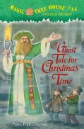 A Ghost Tale for Christmas Time (Hardcover)