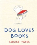 Dog Loves Books (Hardcover)