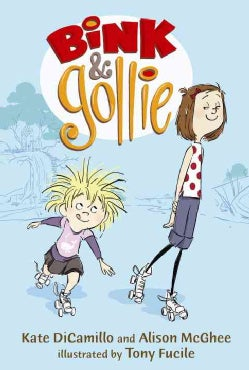 Bink and Gollie (Hardcover)