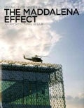 Effetto Maddalena Effect/ The Maddalena Effect: Una Vicenda Di Architettura/ An Architectural Affair (Hardcover)