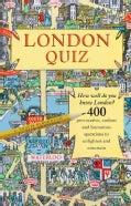 London Quiz: How Well Do You Know London? (Paperback)