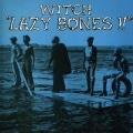 Witch - Lazy Bones!!