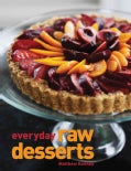 Everyday Raw Desserts (Paperback)