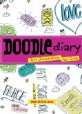 Doodle Diary: Art Journaling for Girls (Paperback)