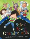 Silas' Seven Grandparents (Hardcover)