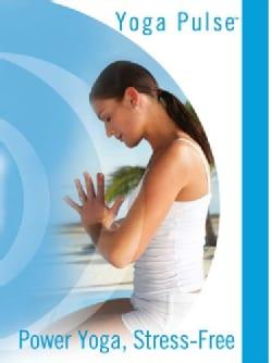 Yoga Pulse: Power Yoga, Stress Free (DVD)