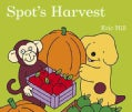Spot's Harvest (Board book)