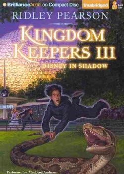 Kingdom Keepers III: Disney in Shadow (CD-Audio)