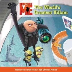 Despicable Me: The World's Greatest Villain (Paperback)
