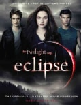 Eclipse: The Official Illustrated Movie Companion (Paperback)