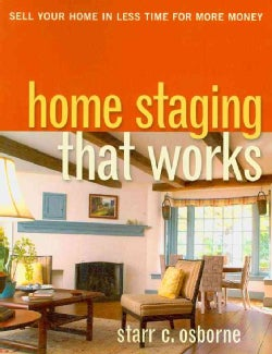 Home Staging That Works (Paperback)