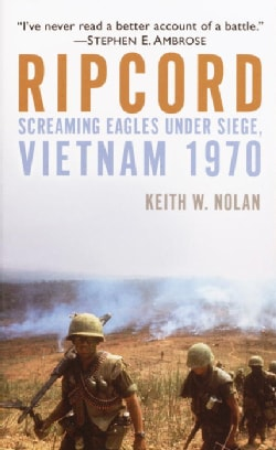 Ripcord: Screaming Eagles Under Siege, Vietnam 1970 (Paperback)