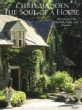 The Soul of a House: Decorating With Warmth, Style, and Comfort (Hardcover)