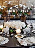 Alberto Pinto Table Settings (Hardcover)
