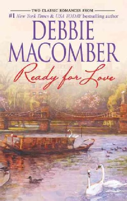 Ready for Love: Ready for Romance \ Ready for Marriage (Paperback)