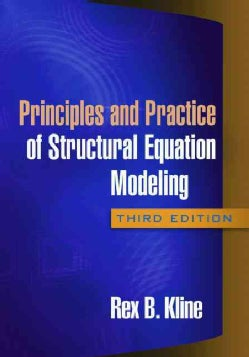 Principles and Practice of Structural Equation Modeling (Paperback)