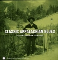Various - Classic Appalachian Blues from Smithsonian Folkways