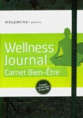 Moleskine Passions Wellness Journal: Carnet Bien-etre/Notebook to Be Well (Notebook / blank book)