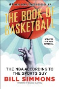 The Book of Basketball: The NBA According to the Sports Guy (Paperback)