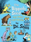 The Bippolo Seed and Other Lost Stories (Hardcover)
