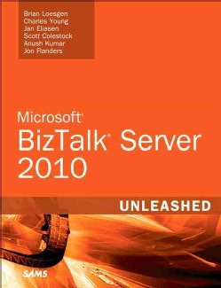 Microsoft BizTalk Server 2010: Unleashed (Paperback)