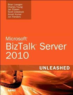 Microsoft BizTalk Server 2010: Unleashed (Paperback)