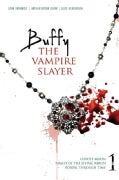 Buffy the Vampire Slayer: Coyote Moon; Night of the Living Rerun; Portal Through Time (Paperback)