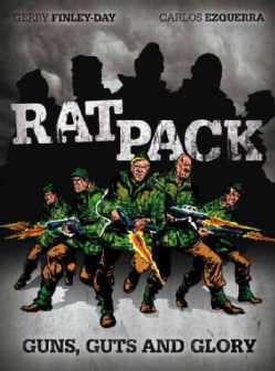 Rat Pack: Guns, Guts and Glory (Hardcover)