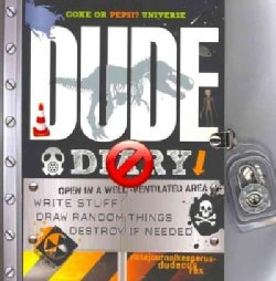 Dude Diary: Write Stuff, Draw Random Things, Destroy If Needed (Paperback)