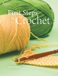 First Steps in Crochet (Paperback)