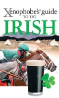Xenophobe's Guide to the Irish (Paperback)
