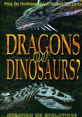 Dragons Or Dinosaurs: Creation Or Evolution (DVD)