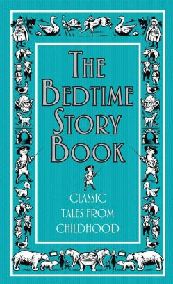 The Bedtime Story Book (Hardcover)