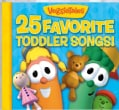 Veggie Tales - 25 Favorite Toddler Songs