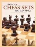Wooden Chess Sets You Can Make: 9 Complete Designs for the Scroll Saw (Paperback)