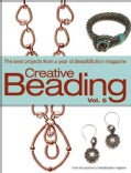 Creative Beading: The Best Projects from a Year of Bead & Button Magazine (Hardcover)