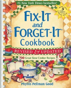 Fix-It and Forget-It Cookbook: 700 Great Slow Cooker Recipes (Spiral bound)