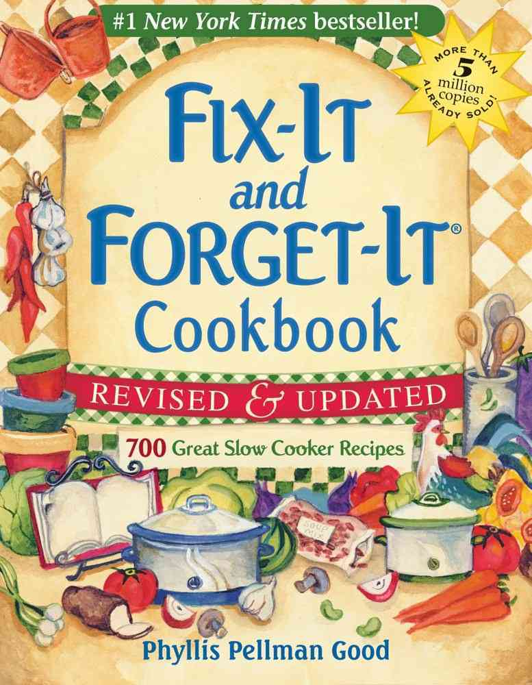 Fix-It and Forget-It Cookbook: 700 Great Slow Cooker Recipes (Hardcover)