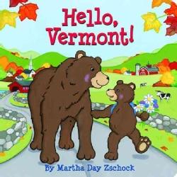 Hello, Vermont! (Board book)
