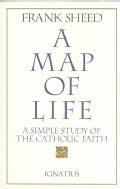 Map of Life: A Simple Study of the Catholic Faith (Paperback)