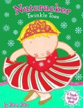 Nutcracker Twinkle Toes (Board book)