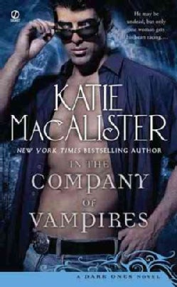 In the Company of Vampires: A Dark Ones Novel (Paperback)