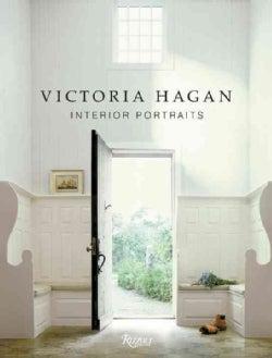 Victoria Hagan: Interior Portraits (Hardcover)
