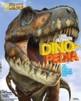 National Geographic Kids The Ultimate Dinopedia: The Most Complete Dinosaur Reference Ever (Hardcover)