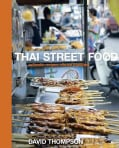 Thai Street Food: Authentic Recipes, Vibrant Traditions (Hardcover)