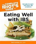 The Complete Idiot's Guide to Eating Well with IBS (Paperback)