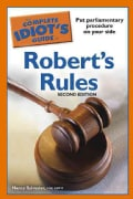The Complete Idiot's Guide to Robert's Rules (Paperback)
